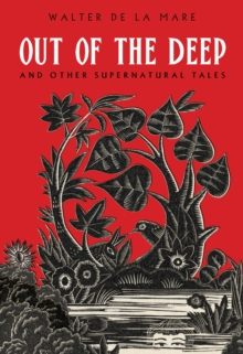 Out of the Deep : And Other Supernatural Tales, Paperback / softback Book
