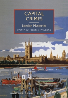 Capital Crimes : London Mysteries, Paperback / softback Book