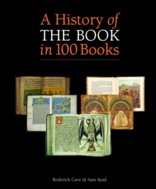 A History of the Book in 100 Books, Hardback Book