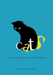 Cats : A Literary Anthology, Hardback Book