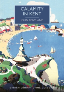 Calamity in Kent, Paperback / softback Book