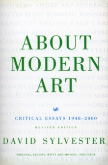 About Modern Art : Critical Essays 1948-2000 (Revised Edition), Paperback / softback Book