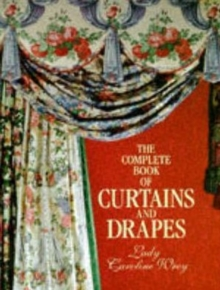 Complete Book Of Curtains And Drapes, Hardback Book