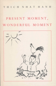 Present Moment, Wonderful Moment, Paperback Book