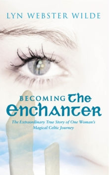 Becoming The Enchanter, Paperback / softback Book