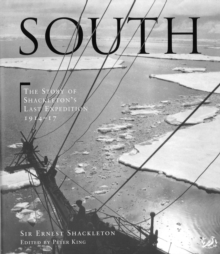 South : The story of Shackleton's last expedition 1914 - 1917, Paperback Book