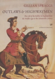 Outlaws And Highwaymen, Paperback Book