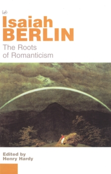 The Roots of Romanticism, Paperback Book