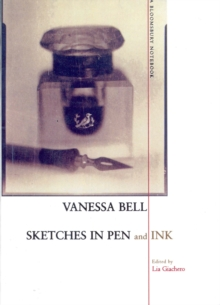 Sketches in Pen and Ink : A Bloomsbury Notebook, Paperback Book