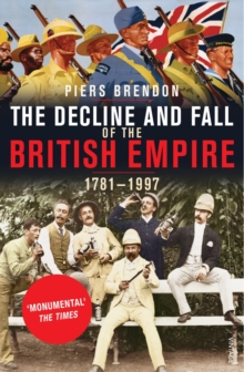 The Decline And Fall Of The British Empire, Paperback / softback Book