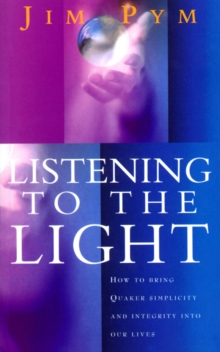 Listening To The Light, Paperback Book