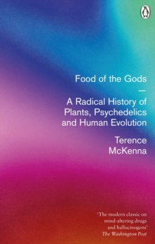 Food of the Gods : The Search for the Original Tree of Knowledge, Paperback Book
