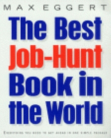 The Best Job Hunt Book In The World, Paperback Book