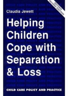 Helping Children Cope with Separation and Loss, Paperback Book