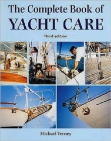 The Complete Book of Yacht Care, Hardback Book