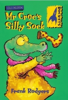 Mr. Croc's Silly Sock, Paperback Book