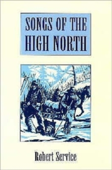 Songs of the High North, Paperback Book