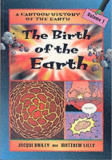 The Birth of the Earth, Paperback Book