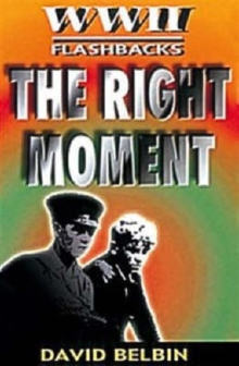 The Right Moment, Paperback Book