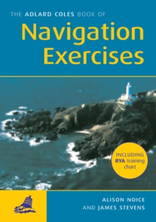 The Adlard Coles Book of Navigation Exercises, Paperback Book
