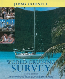 World Cruising Survey : An Overview of Boats, Gear and Life on Board, Hardback Book
