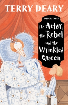 The Actor, the Rebel and the Wrinkled Queen, Paperback Book