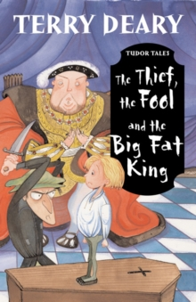 The Thief, the Fool and the Big Fat King, Paperback Book