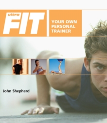 Ultrafit : Your Own Personal Trainer, Paperback / softback Book