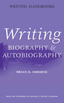 Writing Biography and Autobiography, Paperback / softback Book