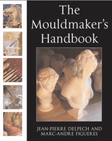 The Mouldmaker's Handbook, Paperback Book