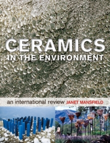 Ceramics in the Environment : An International Review, Hardback Book