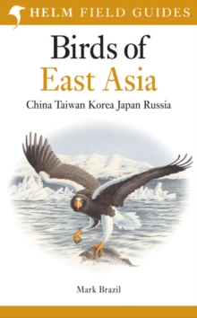 Birds of East Asia, Paperback Book