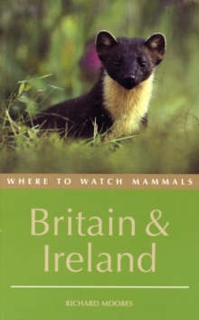 Where to Watch Mammals in Britain and Ireland, Paperback Book