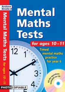 Mental Maths Tests for Ages 10-11 : Timed Mental Maths Tests for Year 6, Paperback Book