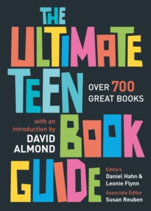 The Ultimate Teen Book Guide : Over 700 Great Books, Paperback Book