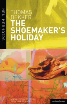 The Shoemaker's Holiday, Paperback / softback Book