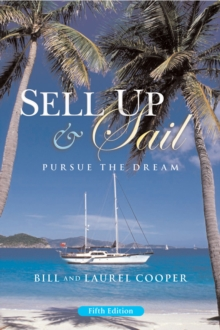 Sell Up and Sail : Pursue the Dream, Paperback / softback Book