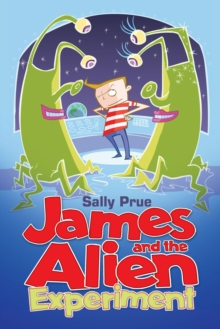 James and the Alien Experiment, Paperback Book