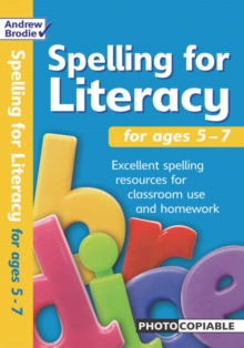 Spelling for Literacy : For Ages 5 - 7, Paperback Book
