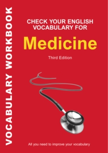 Check Your English Vocabulary for Medicine : All You Need to Improve Your Vocabulary, Paperback / softback Book