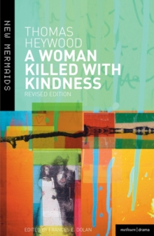 A Woman Killed with Kindness, Paperback Book