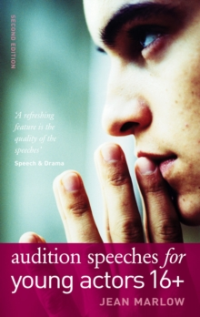 Audition Speeches for Young Actors 16+, Paperback / softback Book