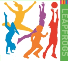 Leapfrogs Lesson Plans : Music for Dance Elements of Leapfrogs PE Lesson Plans Years R-6, CD-Audio Book