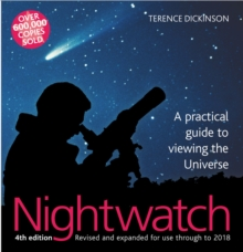 Nightwatch : A Practical Guide to Viewing the Universe, Hardback Book
