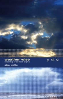 Weather Wise : Reading Weather Signs, Paperback Book