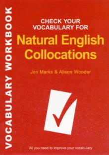Check Your Vocabulary for Natural English Collocations : All You Need to Improve Your Vocabulary, Paperback Book