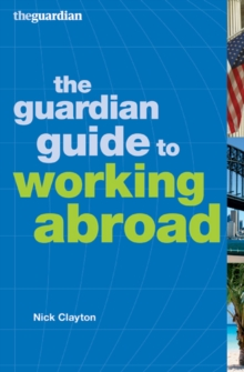 """Guardian"" Guide to Working Abroad, Paperback Book"