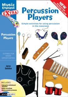 Percussion Players : Simple Ideas for Using Percussion in the Classroom, Mixed media product Book