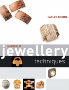 Handbook of Jewellery Techniques, Paperback / softback Book