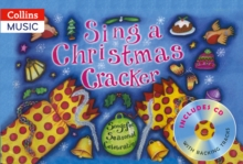 Sing a Christmas Cracker : Songs for Seasonal Celebrations, Mixed media product Book
